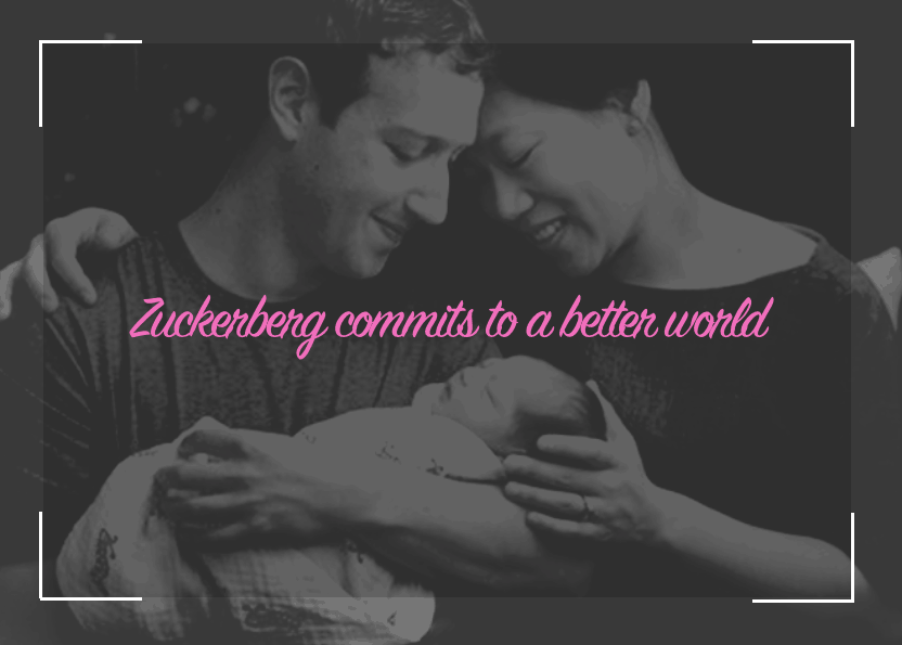 Zuckerberg Commits on Social Media to Make the World a Better Place