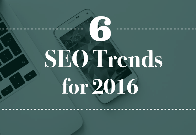 6 SEO Trends Predicted for 2016