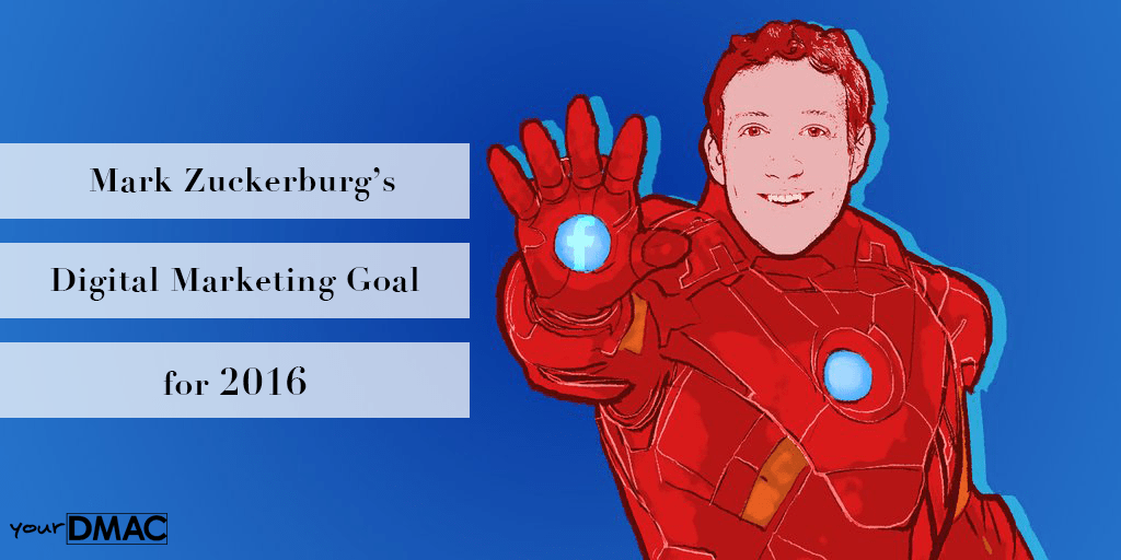 Zuckerberg's Digital Marketing Goal for 2016: Build an AI | DMAC