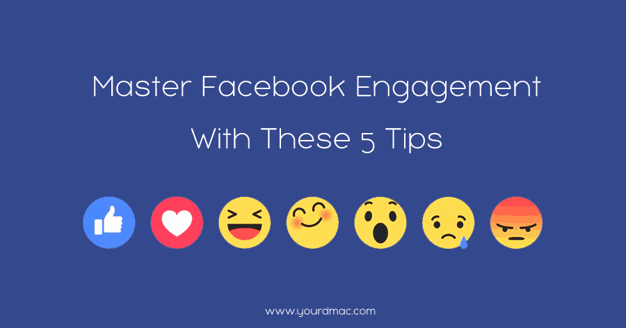 Master Facebook Marketing Engagement With These 5 Simple Tips