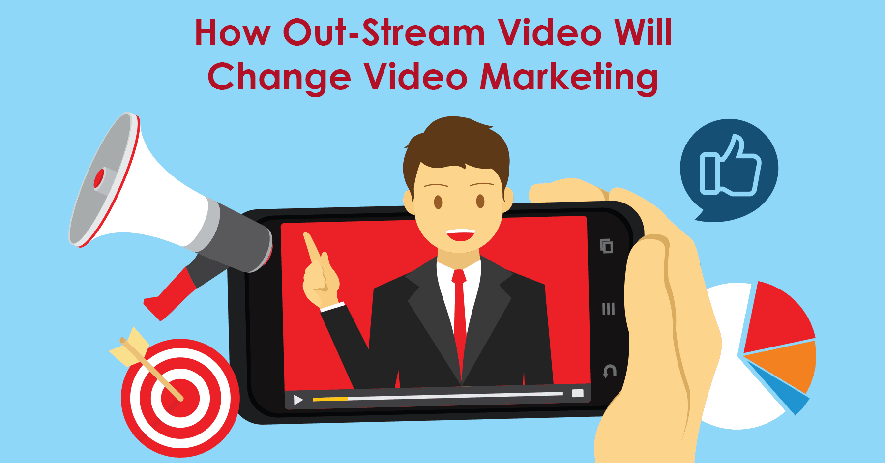 How Out-stream Video Advertising Is Changing Video Advertising