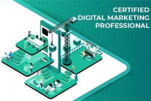 Description Of Online Certified Digital Marketing Professional (CDMP) Course With International Accreditation & Certification