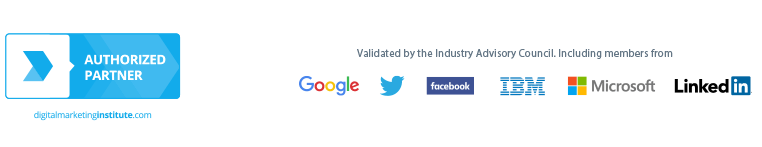 Online Digital Marketing Course Validated By The Industry Advisory Council Including Members From Google Twitter Facebook LinkedIn