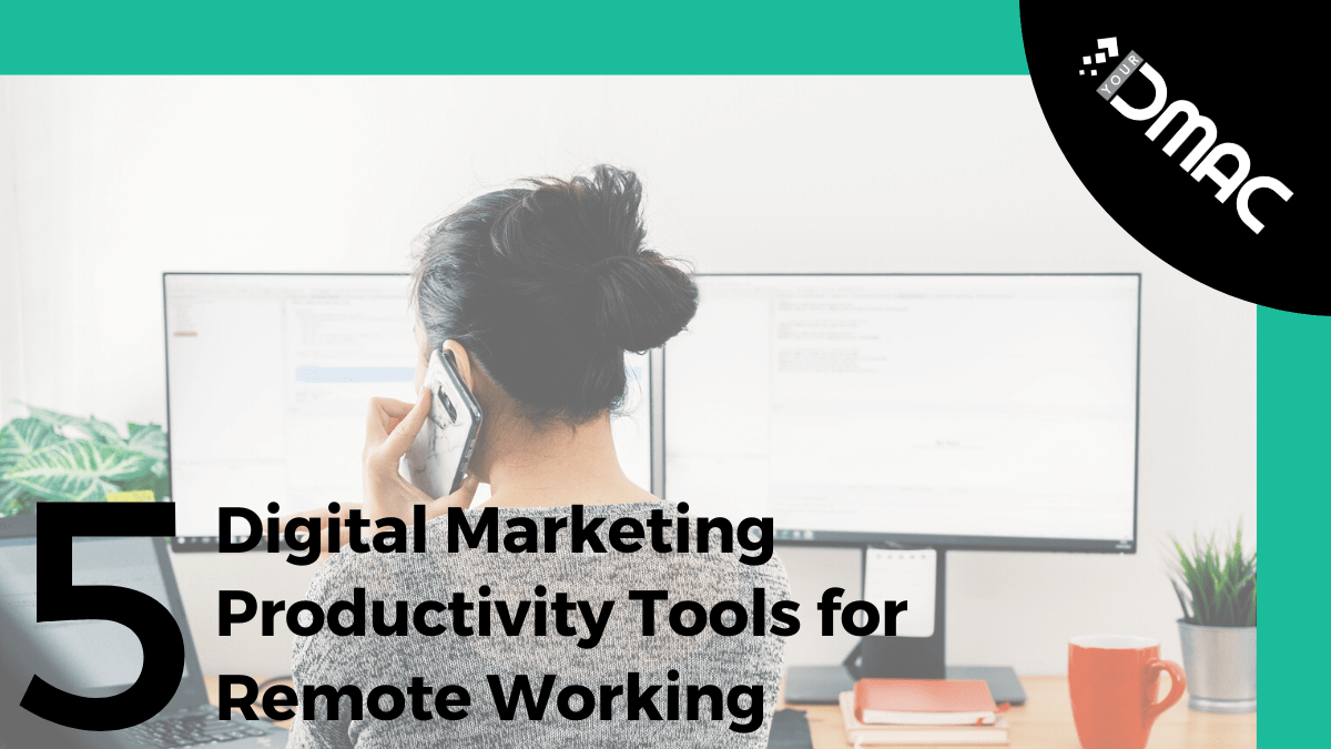 digital marketing remote work productivity tools