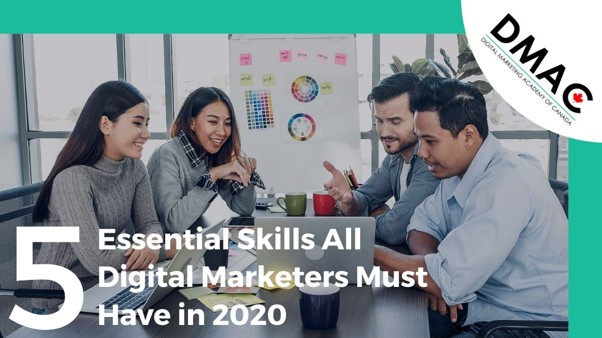 5 Essential Skills All Digital Marketers Must Have in 2020