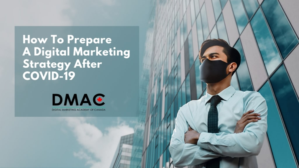How to Prepare a Digital Marketing Strategy After CoVID-19