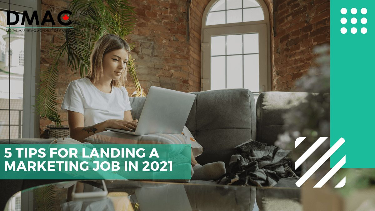 5 Tips & Tricks for Landing a Marketing Job in 2021