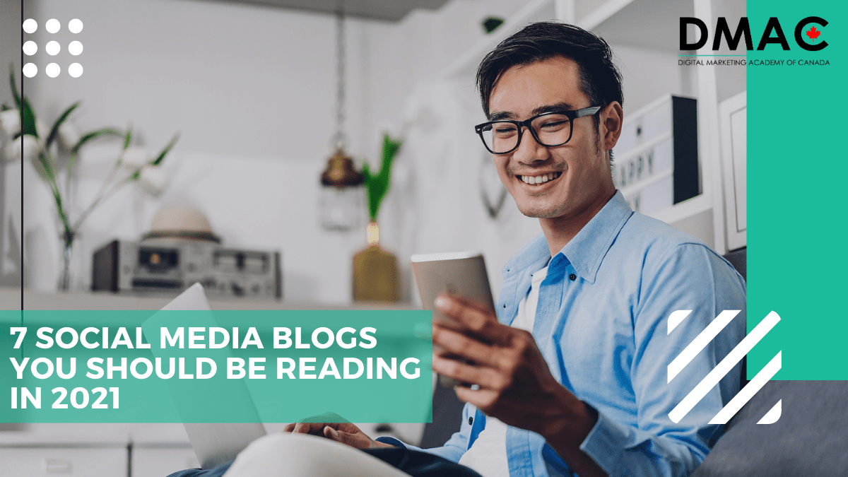 7 Social Media Blogs You Should Be Reading in 2021