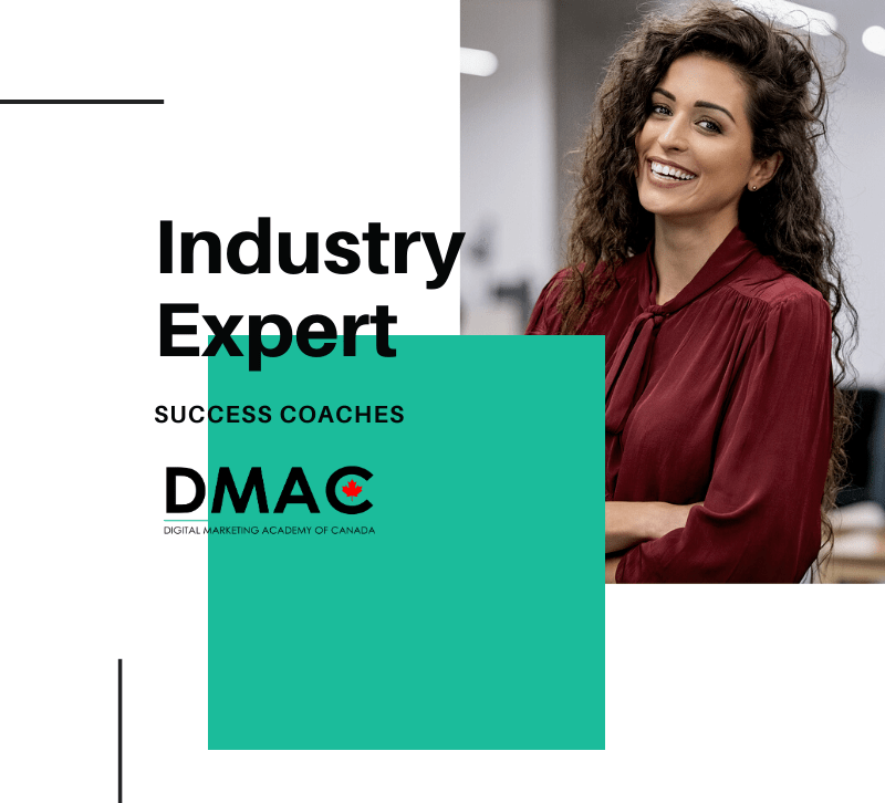 Industry Expert Coaches - Certified Digital Marketing Professional Course - DMAC Toronto