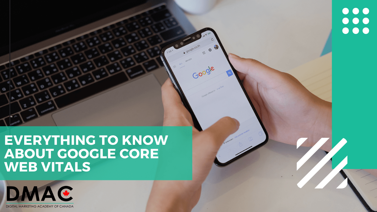 Everything there is to Know about Google Core Web Vitals